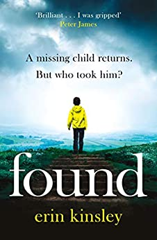 Found: the most gripping, emotional thriller of the year (a BBC Radio 2 Book Club pick) (English Edition) de [Erin Kinsley]