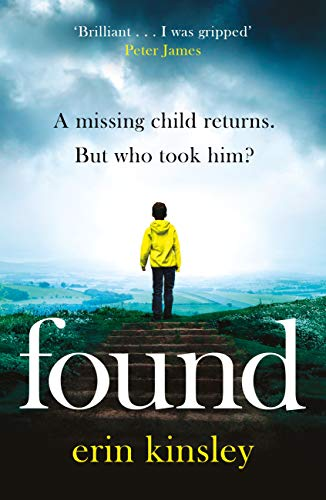 Found: the most gripping, emotional thriller of the year (a BBC Radio 2 Book Club pick) by [Erin Kinsley]
