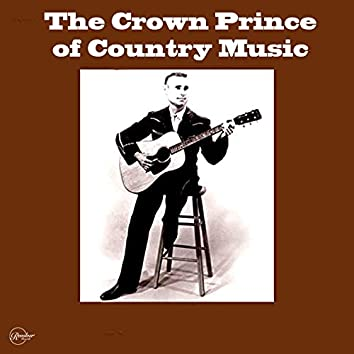 The Crown Prince of Country Music