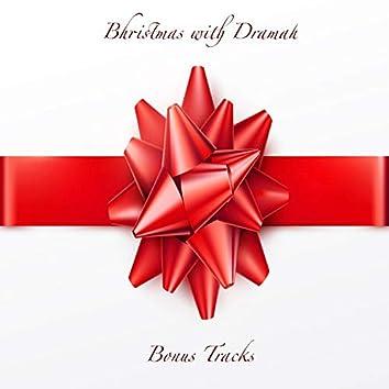 Bhristmas With Dramah (Bonus Tracks)