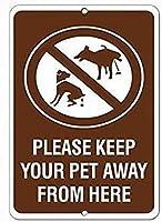 ヴィンテージティンサインメタルプレートプラーク、ここからペットを遠ざけてくださいペットの動物のサイン、警告サイン危険屋外用の安全な金属のサインのためのプライベートプロパティサインメタル