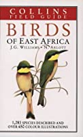 Birds of East Africa (Collins Field Guides)