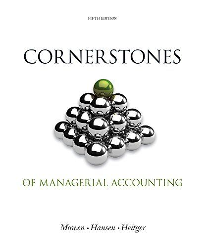 Bundle: Cornerstones of Managerial Accounting, Loose-leaf Version, 5th + CengageNOW™, 1 term (6 months) Printed Access C
