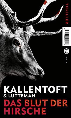 Zack Herry / Das Blut der Hirsche: Thriller