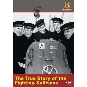 The History Channel : The Fighting Sullivans : The True Story that Inspired Savi