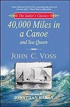40,00 Miles in a Canoe (The Sailor's Classics #3)