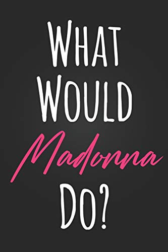 What Would Madonna Do?: Cute Pink and Black Carey Mulligan Fan Gift Notebook Blank Lined Journal Birthday or Graduation Gift Daily Diary for Girls