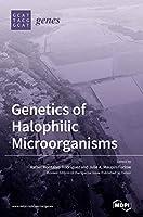 Genetics of Halophilic Microorganisms