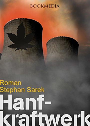 Das Hanfkraftwerk: Roman