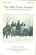 THE VALLEY FORGE JOURNAL A RECORD OF PATRIOTISM AND AMERICAN CULTURE Decmber, 1983 Volume I, Number 4 (Valley Forge, Pennsylvania. George Washington. JFK, Mansfield and Vietnam. Kangaroo Courts.)