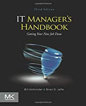 IT Manager's Handbook: Getting your New Job Done
