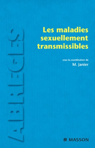 Les maladies sexuellement transmissibles (French Edition)
