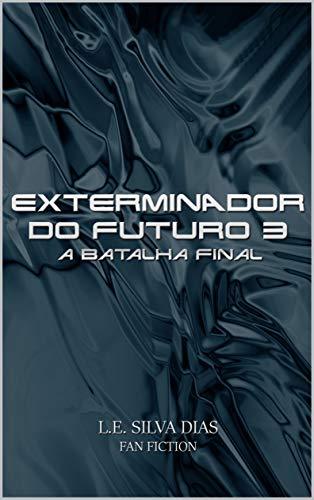Exterminador do futuro 3: A batalha final
