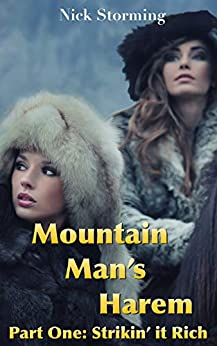 Mountain Man's Harem: Part One: Strikin' It Rich (A Taboo Western Harem Fantasy) Review