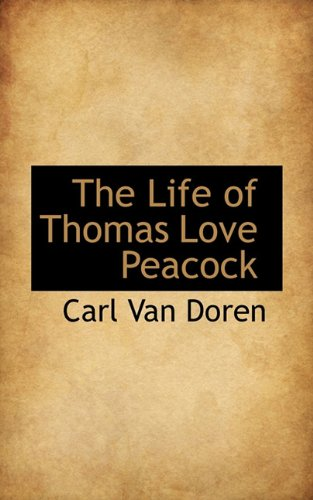 The Life of Thomas Love Peacock