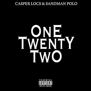 One Twenty Two (feat. Sandman Polo)