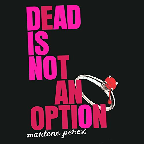 Dead Is Not an Option audiobook cover art