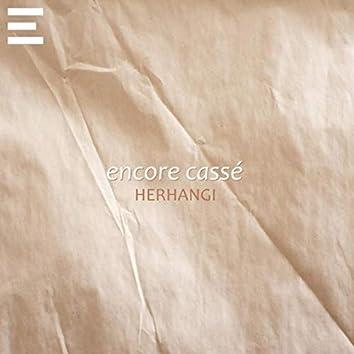 Encore Casse