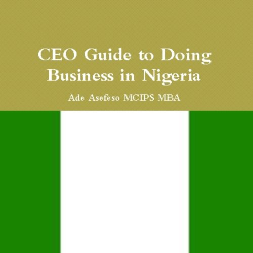 CEO Guide to Doing Business in Nigeria cover art