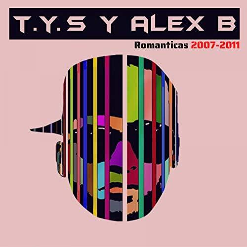 """T.y.s & Alex B """"El Artista"""""""