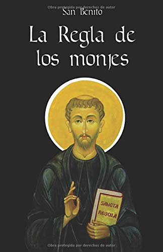 La Regla de los Monjes: Con plan de lectura diario y comentarios