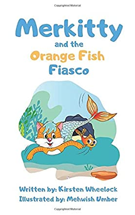 Merkitty and the Orange Fish Fiasco