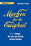 Marken für die Ewigkeit: 7+1 Dinge, die wir aus der Krise lernen können (German Edition)