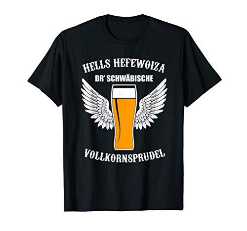 Hells Hefewoiza schwäbisch Schwaben Lustiges Bier T-Shirt T-Shirt