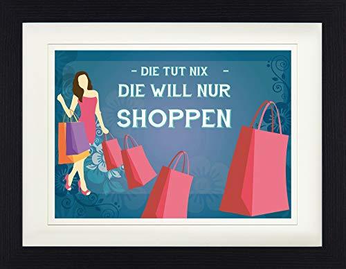1art1 Shopping - Die TUT Nix, Die Will Nur Shoppen Gerahmtes Bild Mit Edlem Passepartout   Wand-Bilder   Kunstdruck Poster Im Bilderrahmen 40 x 30 cm
