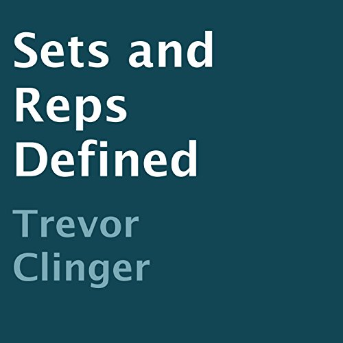 Sets and Reps Defined audiobook cover art