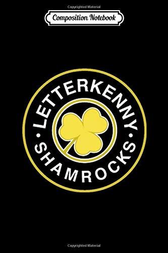Composition Notebook: Letterkenny Shamrocks Hockey Team Letterkenny - Journal/Notebook Blank Lined Ruled 6x9 100 Pages
