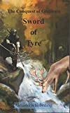 The Sword of Tyre (The Conquest of Grellbain)