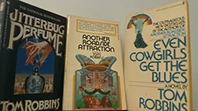 3 Volumes of Tom Robbins Books: Jitterbug Perfume, Another Roadside Attraction, & Even Cowgirls Get the Blues