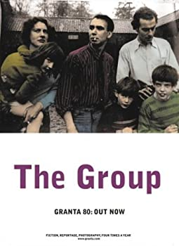 Granta 80: The Group: Pictures from Previous Lives