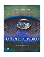 College Physics: A Strategic Approach, 4th Edition Front Cover