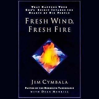 Fresh Wind, Fresh Fire audiobook cover art