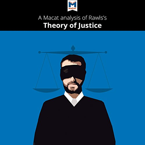 A Macat Analysis of John Rawls's A Theory of Justice audiobook cover art