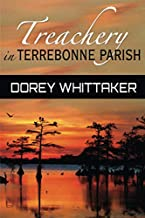 Treachery in Terrebonne Parish (A Mike Majors Mystery)