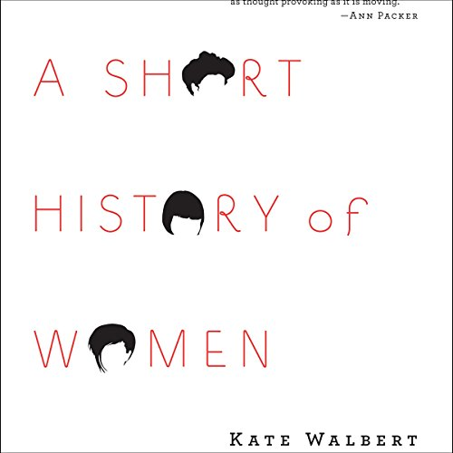 A Short History of Women audiobook cover art