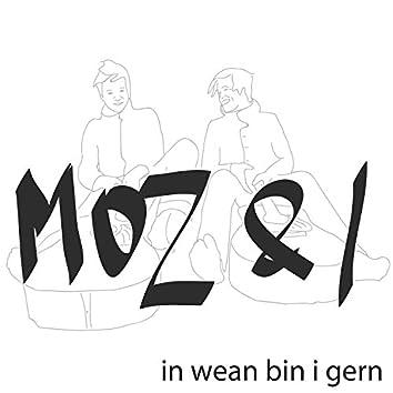 In Wean Bin I Gern