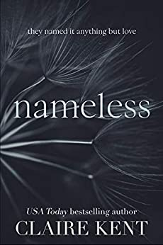 Nameless by [Claire Kent]