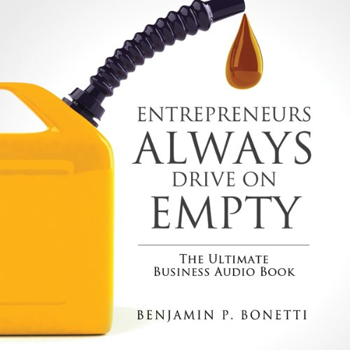 Entrepreneurs Always Drive on Empty audiobook cover art