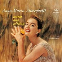 Warm & Willing by Anna Maria Alberghetti (2012-04-24)