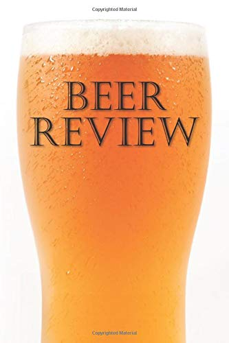 Beer Review: Beer Journal With Beer Tasting Sheets