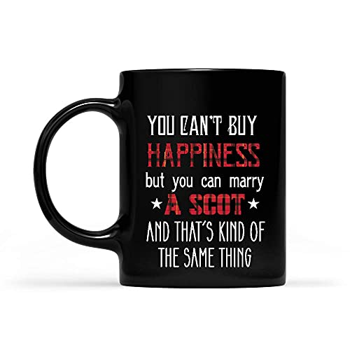 N\A No Puedes Comprar la Felicidad, Pero Puedes casarte con un escocés y eso es lo Mismo Taza Negra 11oz