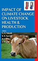 Impact of Climate Change on Livestock Health and Production