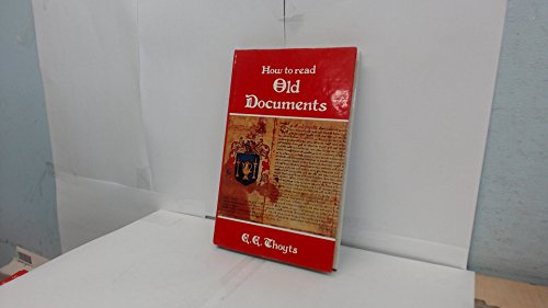 How to Read Old Documents