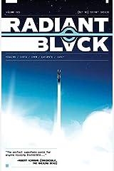 Radiant Black Vol. 1 Kindle Edition
