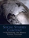 Social Studies Content for Elementary and Middle School Teachers...