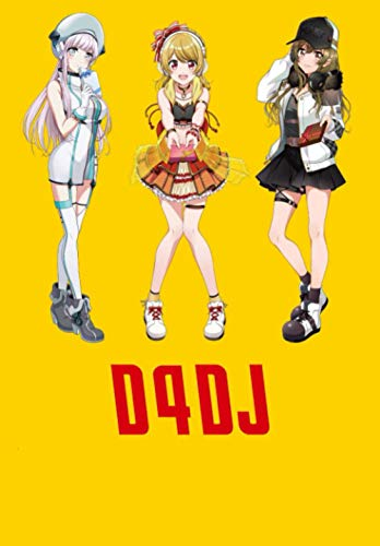"""D4dj: Anime Journal Notebook, Perfect For Journaling, Writing, To Do List... Japanese Anime Gift For Teens Girls Boys Men Women, Anime Journal - Lined Notebook - (6.69""""x 9.61"""" In, 100 Pages)"""